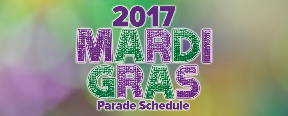 Mardi Gras 2017 Parade Schedule