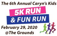 6th Annual Caryn's Kids 5K and Fun Run February 29
